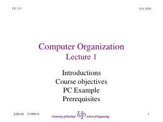 Computer Organization Lecture 1