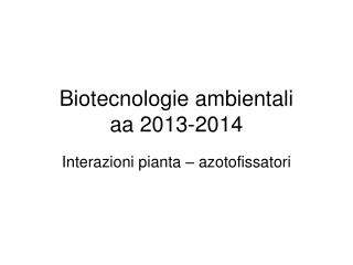 Interazioni pianta – azotofissatori