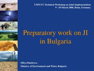 Preparatory work on JI in Bulgaria