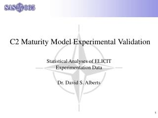 C2 Maturity Model Experimental Validation