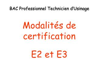 BAC Professionnel Technicien d'Usinage