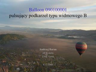 Balloon 090100001 pulsuj?cy podkarze? typu widmowego B