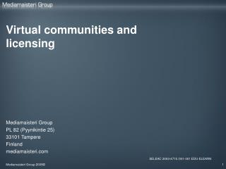 Virtual communities and licensing