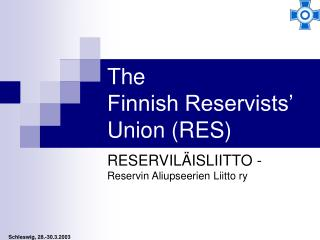 The Finnish Reservists' Union (RES)