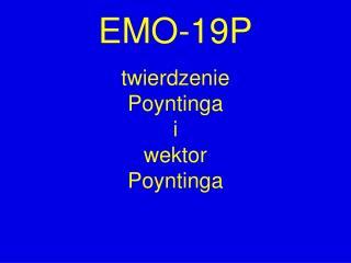EMO-19P