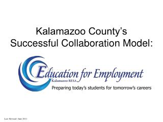 Kalamazoo County's  Successful Collaboration Model: