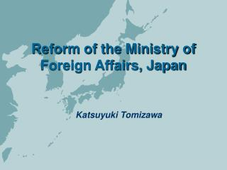 Reform of the Ministry of Foreign Affairs, Japan