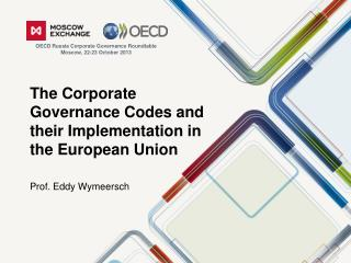 The Corporate Governance Codes and their Implementation in the European Union
