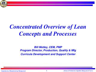 Concentrated Overview of Lean Concepts and Processes