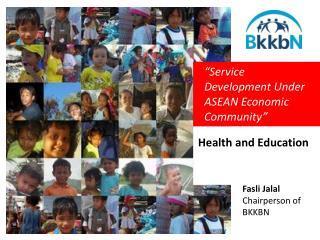 """Service Development Under ASEAN Economic Community"""