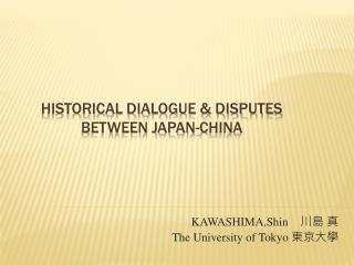 Historical Dialogue & disputes between japan-china