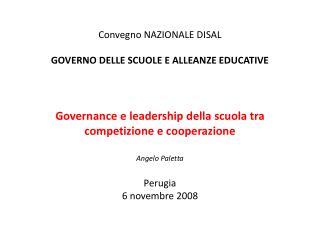 Convegno NAZIONALE DISAL GOVERNO DELLE SCUOLE E ALLEANZE EDUCATIVE