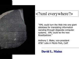 <?xml everywhere?>