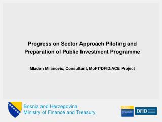 Progress on Sector Approach Piloting and Preparation of Public Investment Programme
