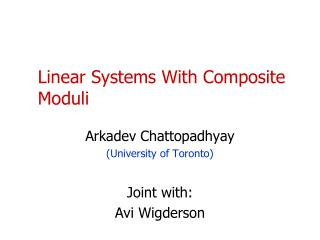 Linear Systems With Composite Moduli