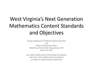 West Virginia s Next Generation Mathematics Content Standards and Objectives