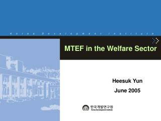 MTEF in the Welfare Sector