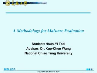 A Methodology for Malware Evaluation