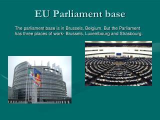EU  Parliament  base