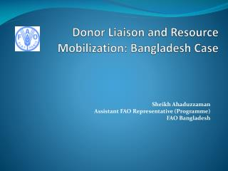 Donor Liaison and Resource Mobilization: Bangladesh Case