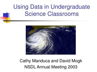 Using Data in Undergraduate Science Classrooms
