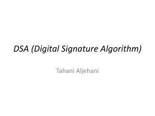 DSA (Digital Signature Algorithm)