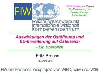 Auswirkungen der Ostöffnung und EU-Erweiterung auf Österreich - Ein Überblick