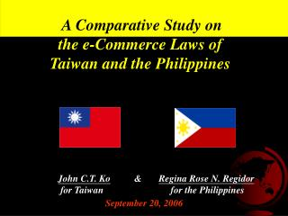 A Comparative Study on  the e-Commerce Laws of  Taiwan and the Philippines