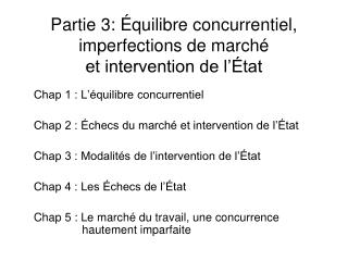 Partie 3:  quilibre concurrentiel, imperfections de march  et intervention de l  tat