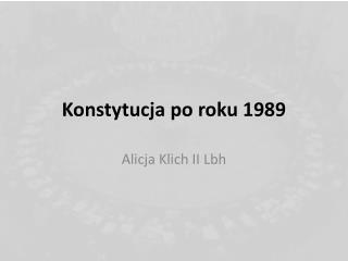 Konstytucja po roku 1989