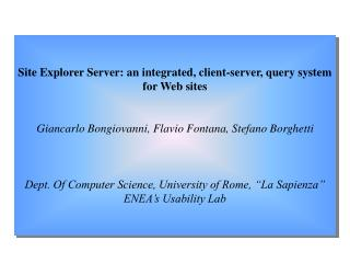 Site Explorer Server: an integrated, client-server, query system for Web sites