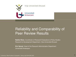 Reliability and Comparability of Peer Review Results