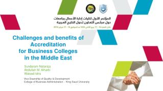 Challenges and benefits of Accreditation  for Business Colleges  in the Middle East