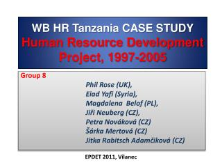 WB HR Tanzania CASE STUDY Human Resource Development Project, 1997-2005