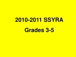 2010-2011 SSYRA Grades 3-5