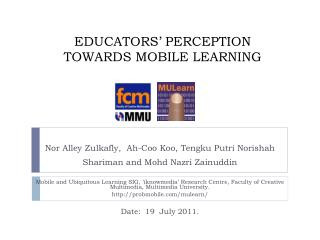 EDUCATORS' PERCEPTION TOWARDS MOBILE LEARNING