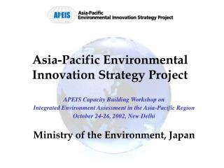 Asia-Pacific Environmental Innovation Strategy Project