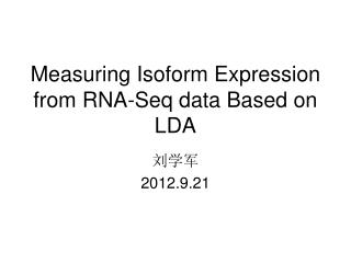 Measuring Isoform Expression from RNA-Seq data Based on LDA