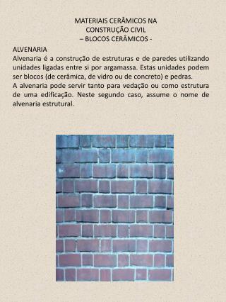 MATERIAIS CER�MICOS NA CONSTRU��O CIVIL � BLOCOS CER�MICOS -