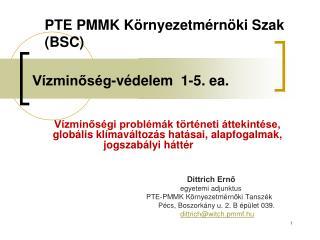 Vízminőség-védelem  1-5. ea.