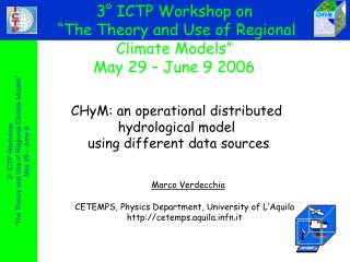 "3° ICTP Workshop   ""The Theory and Use of Regional Climate Models"" May 29 – June 9"