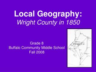 Local Geography: Wright County in 1850