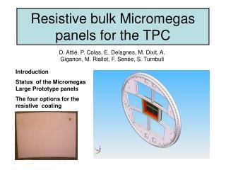 Resistive bulk Micromegas panels for the TPC