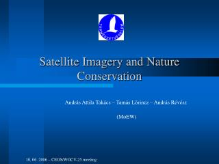 Satellite Imager y and Nature Conservation