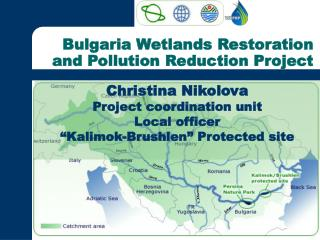 Bulgaria Wetlands Restoration and Pollution Reduction Project