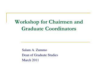 Workshop for Chairmen and Graduate Coordinators