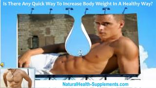 Is There Any Quick Way To Increase Body Weight In A Healthy