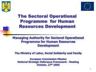 The Sectoral Operational  Program me  for Human Resources Development