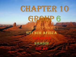 Chapter 10 group  6