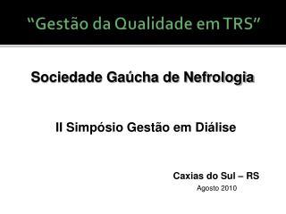"""""""Gestão da Qualidade em TRS"""""""
